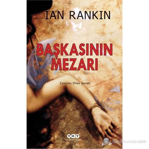 Başkasının Mezarı-Ian Rankin