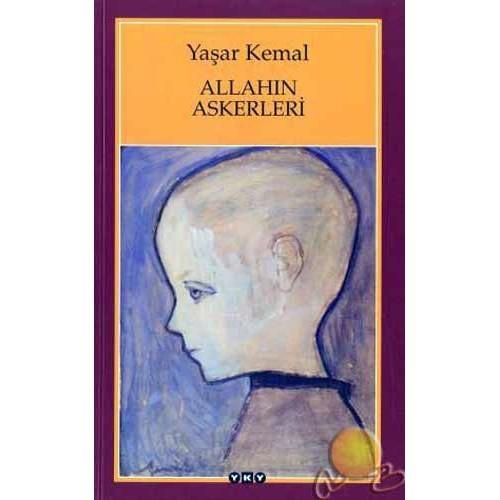 Allahın Askerleri - Yaşar Kemal