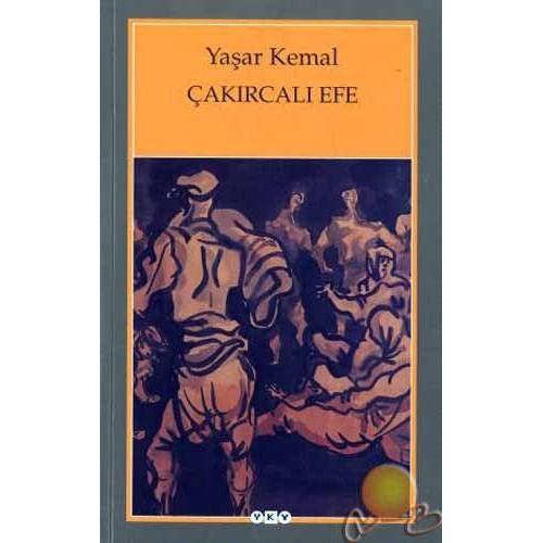 Çakırcalı Efe - Yaşar Kemal