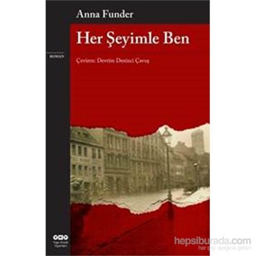 Her Şeyimle Ben-Anna Funder