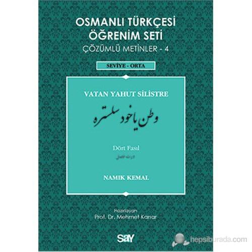 Osmanlı Türkçesi Öğrenim Seti 4 ( Seviye Orta) Vatan Yahut Silistre
