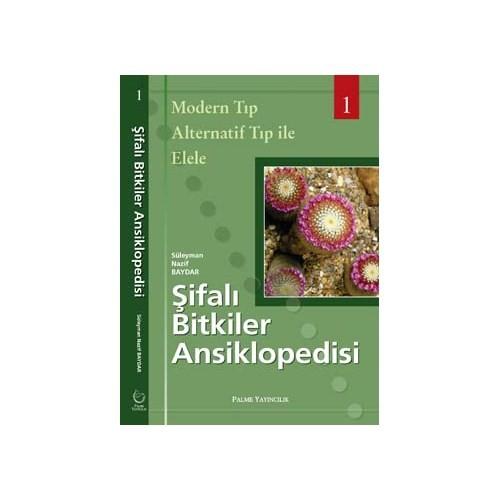 Şifalı Bitkiler Ansiklopedisi - Süleyman Nazif Baydar