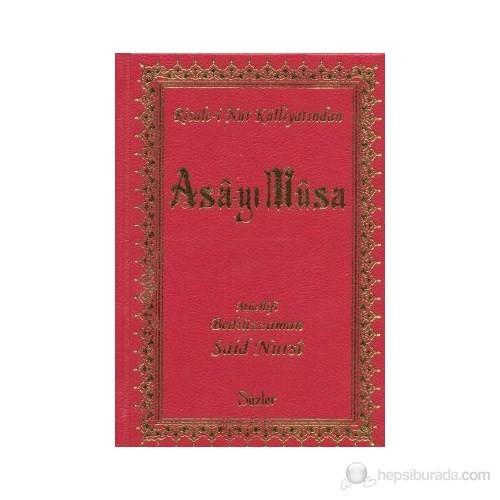 Asa-Yı Musa (Küçük Boy)