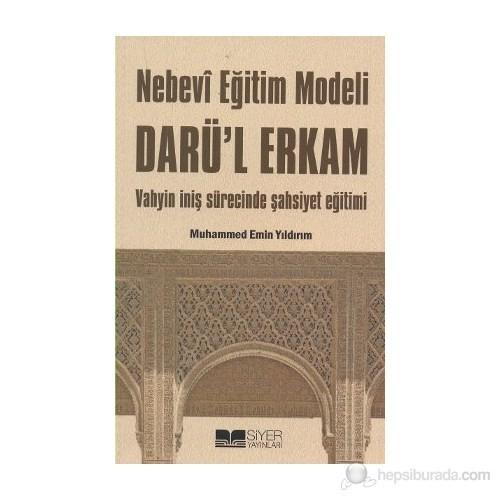 Nebevi Eğitim Modeli Darü'l Erkam