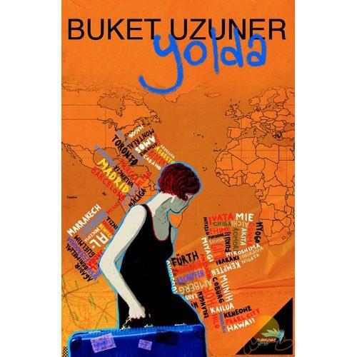 Yolda - Buket Uzuner