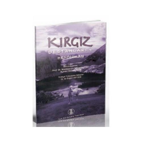 Kırgız Destanları 4-Abdıldacan Akmataliyev