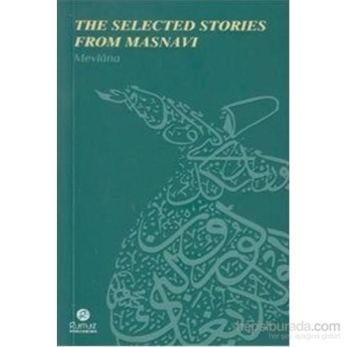 The Selected Stories From Masnavi-Mevlana Celaleddin Rumi