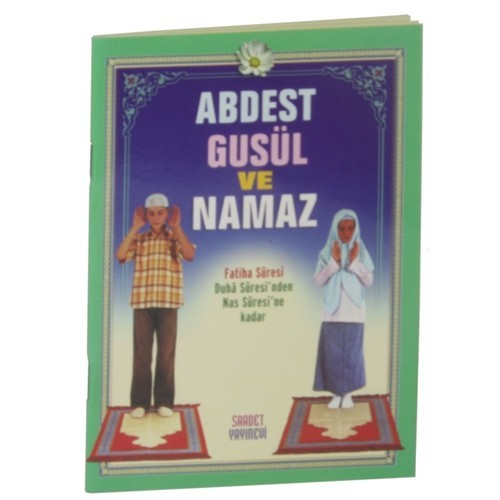Abdest Gusül Ve Namaz (Çanta Boy)