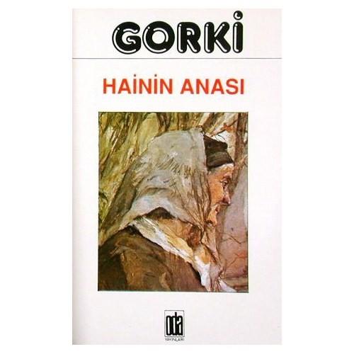Hainin Anası - Maksim Gorki