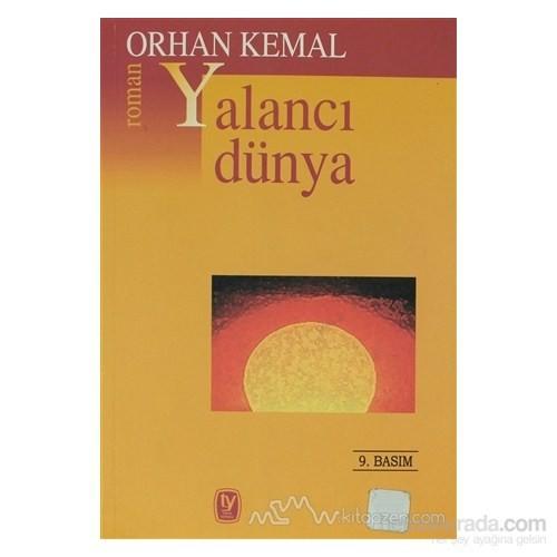 Yalancı Dünya - Orhan Kemal
