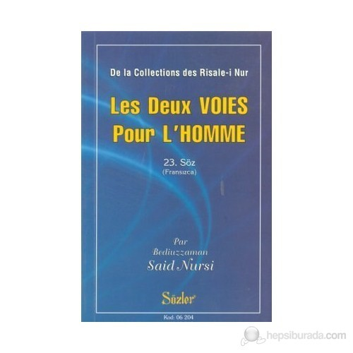 Les Deux Voies Pour L'homme (Fransızca)