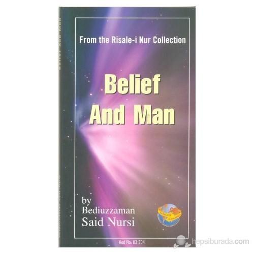Belief And Man (Cep Boy - İngilizce)