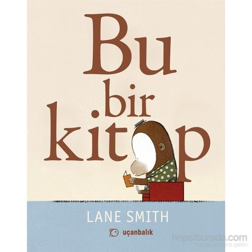 Bu Bir Kitap - Lane Smith