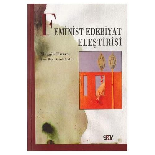 Feminist Edebiyat Eleştirisi