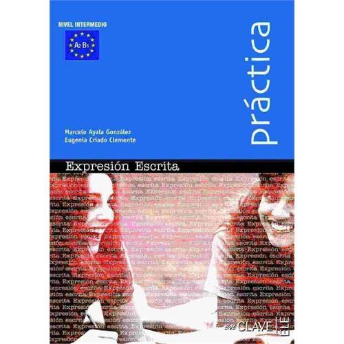 Expressión Escrita A2-B1 (Práctica) -İspanyolca orta seviye yazma