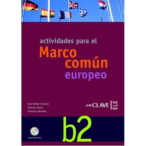 Actividades B2 +CD (Orta-üst seviye İspanyolca etkinlikleri)
