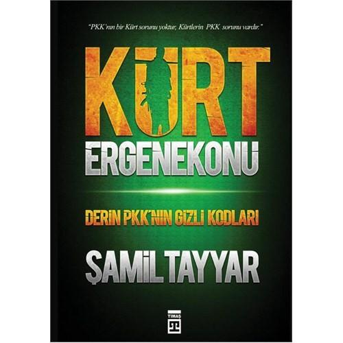 Kürt Ergenekonu - Derin PKK'nın Gizli Kodları - Şamil Tayyar
