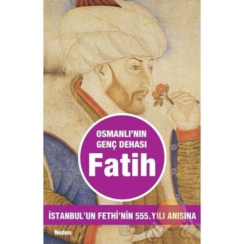 Osmanlı'nın Genç Dehası Fatih