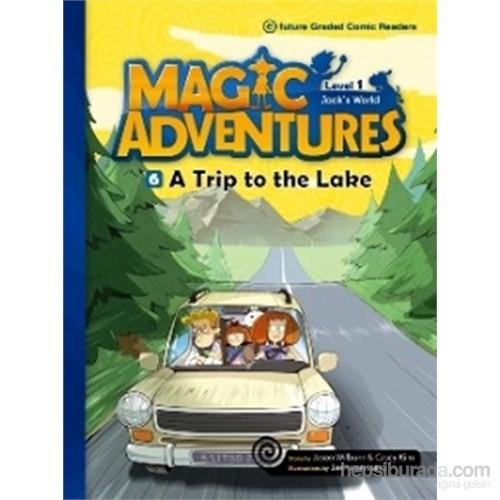 A Trip to the Lake +CD (Magic Adventures 1)