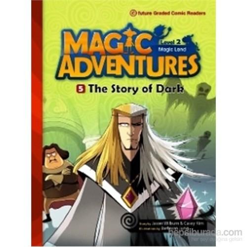 The Story of Dark +CD (Magic Adventures 2)