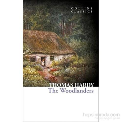The Woodlanders - Collins Classics