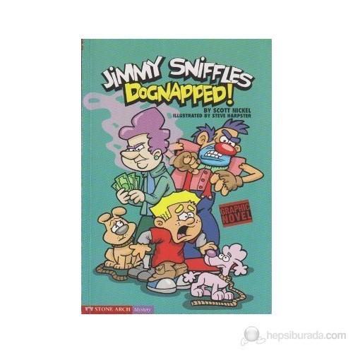 Jimmy Sniffles Dognapped!