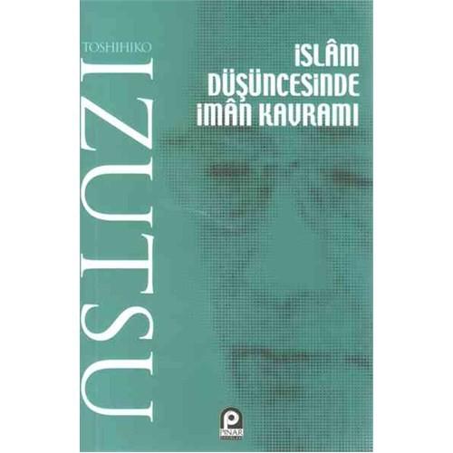 İslam Düşüncesinde İman Kavramı