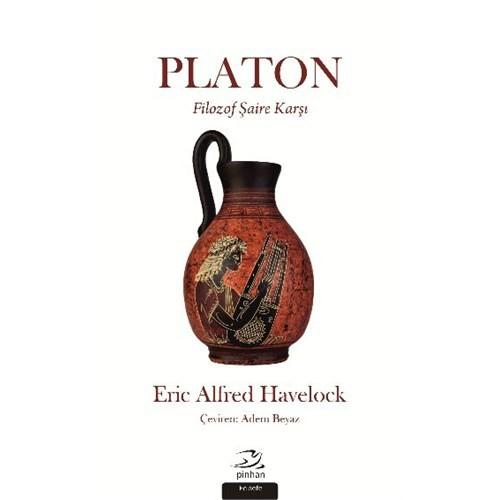Platon Filozof Şaire Karşı