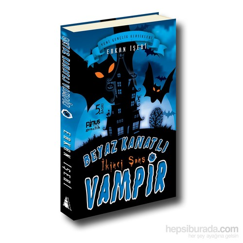 Beyaz Kanatlı Vampir 3 – İkinci Şans - Erkan İşeri