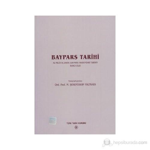 Baypars Tarihi - Al-Melik-Zahir (Baypars) Hakkındaki Tarihin İkinci Cildi