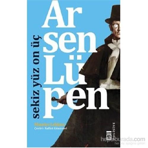 Arsen Lüpen - Sekiz Yüz On Üç