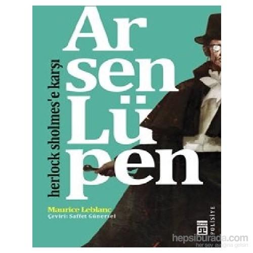 Arsen Lüpen-Herlock Sholmes'e Karşı