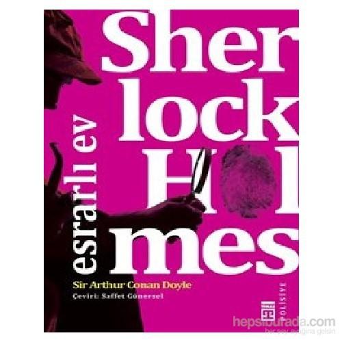 Sherlock Homes - Esrarlı Ev - Sir Arthur Conan Doyle