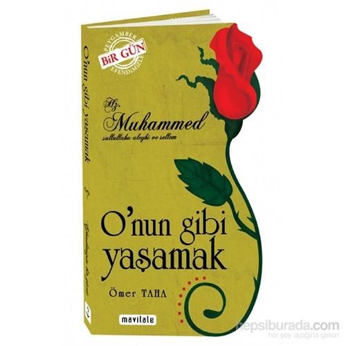 Hz. Muhammed (s.a.v O'nun Gibi Yaşamak / Özel Kesim Kapak