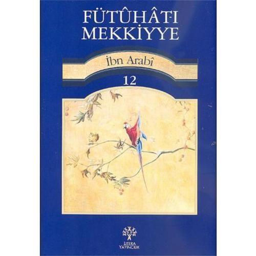 Fütuhat-ı Mekkiyye İbn Arabi 12