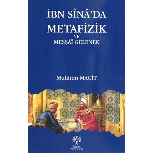 İbn Sina'da Metafizik ve Meşşai Gelenek