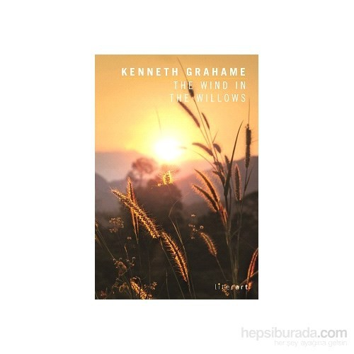 The Wind In The Willows-Kenneth Grahame