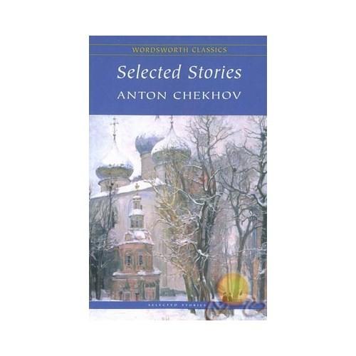 Selected Stories-Anton Pavloviç Çehov