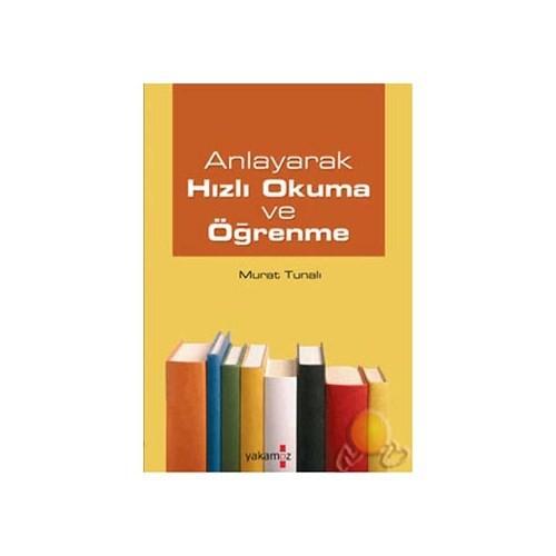 Anlayarak Hızlı Okuma Ve Öğrenme