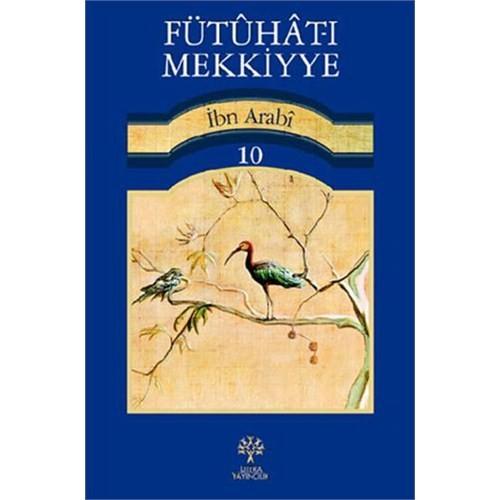 Fütuhat-ı Mekkiyye 10
