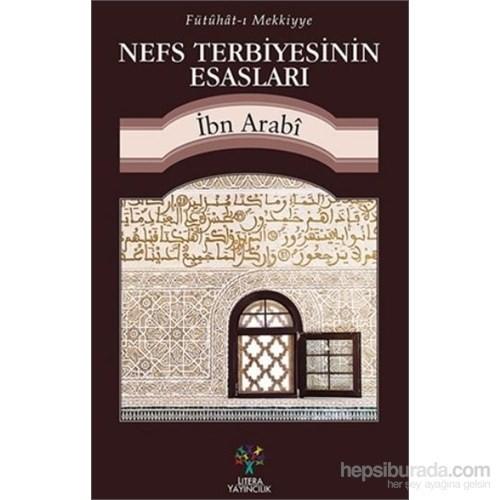 Nefs Terbiyesinin Esasları - Muhyiddin İbn Arabi