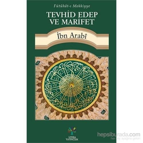 Tevhid Edep Ve Marifet-Muhyiddin İbn Arabi