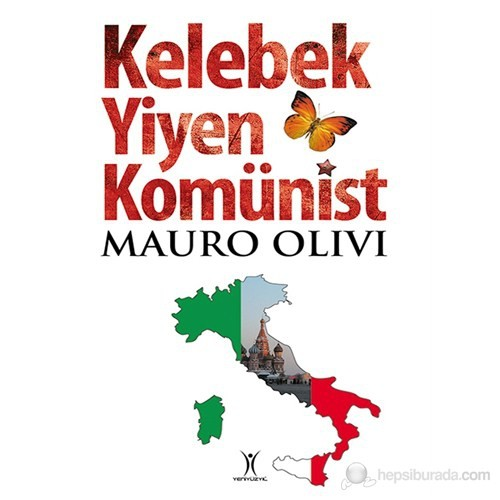 Kelebek Yiyen Komünist-Mauro Olivi