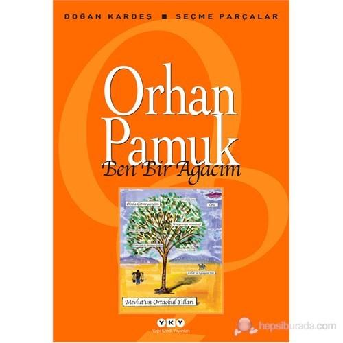 Ben Bir Ağacım - Orhan Pamuk