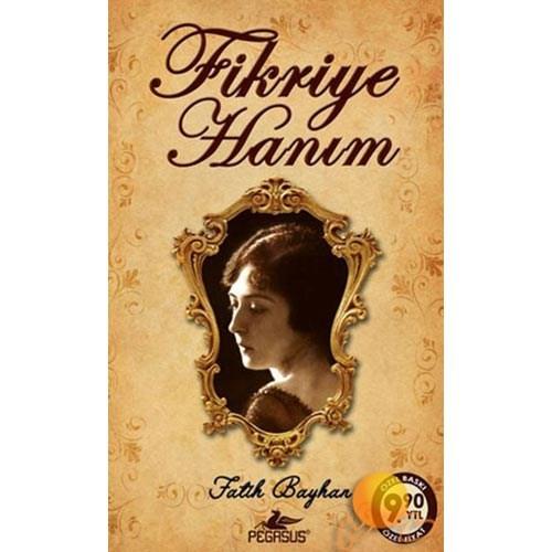 Fikriye Hanım (Cep Boy) - Fatih Bayhan