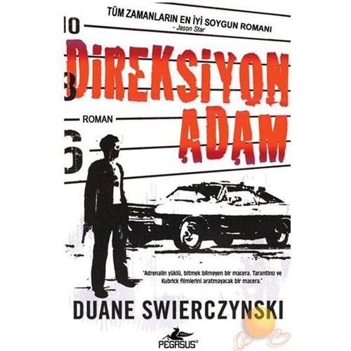 DİREKSİYON ADAM - Duane Swierczynski