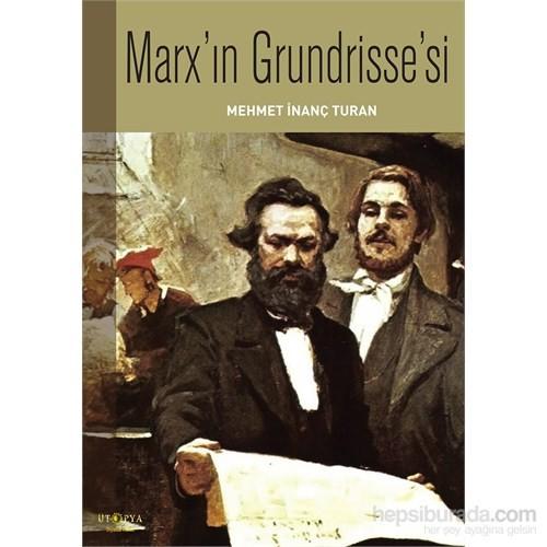 Marx'İn Grndrisse'Si-Mehmet İnanç Turan