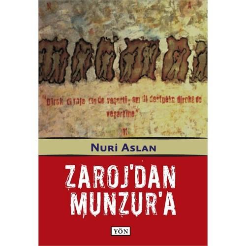 Zaroj'dan Munzur'a