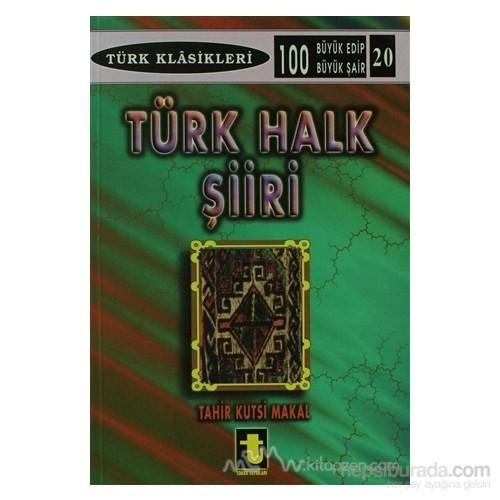 Türk Halk Şiiri-Tahir Kutsi Makal