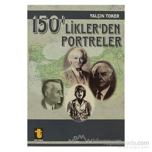 150''Liklerden Portreler-Yalçın Toker